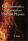 Fundamentals of Statistical and Thermal Physics by Frederick Reif